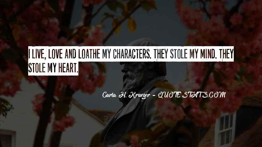 Stole Your Heart Quotes #1200228