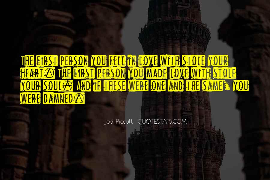 Stole Your Heart Quotes #1284335
