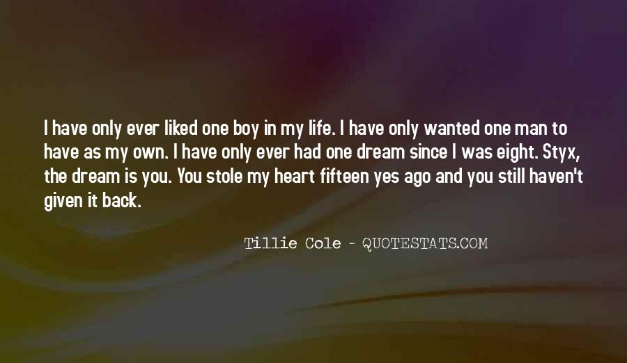 Stole Your Heart Quotes #1285094