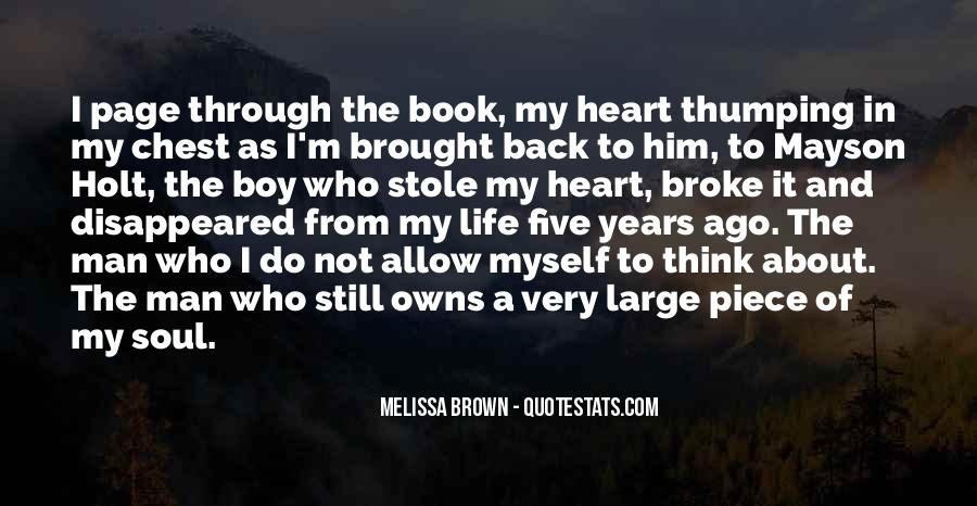 Stole Your Heart Quotes #1306232
