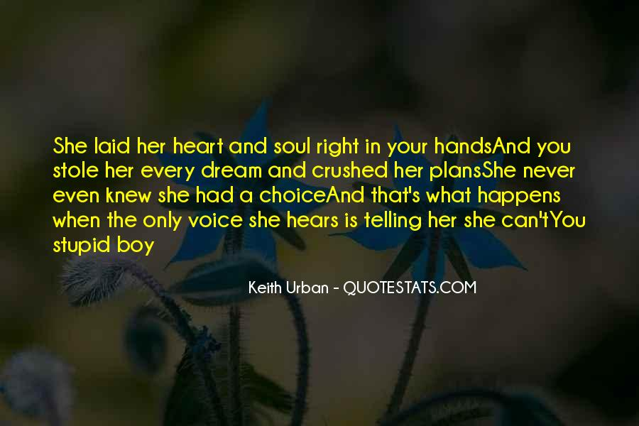 Stole Your Heart Quotes #1424959