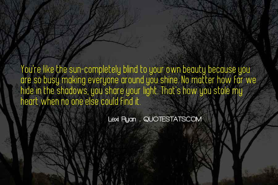 Stole Your Heart Quotes #1808433