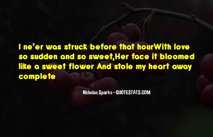 Stole Your Heart Quotes #327139