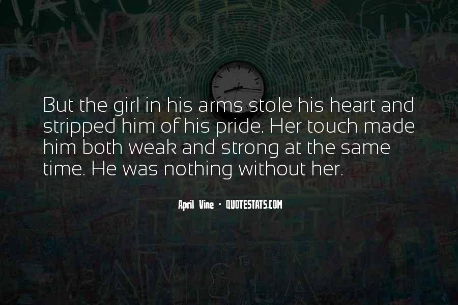 Stole Your Heart Quotes #88494