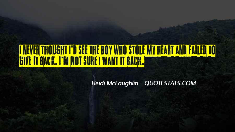 Stole Your Heart Quotes #954483