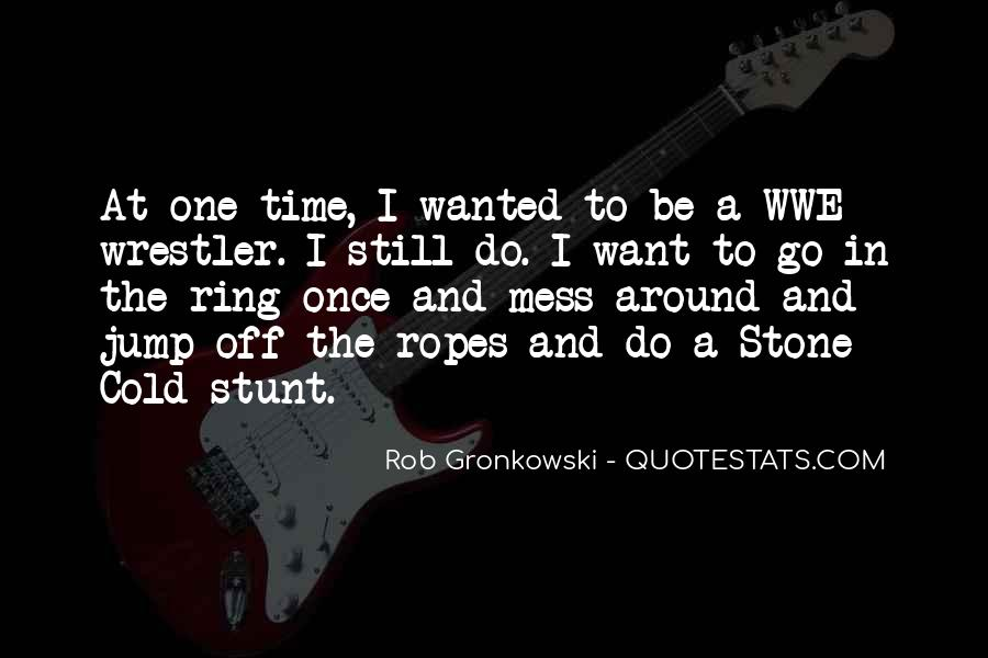 Stone Cold's Quotes #1215991