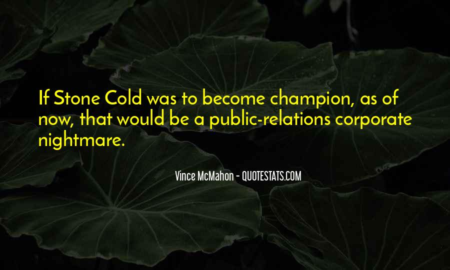 Stone Cold's Quotes #1551644