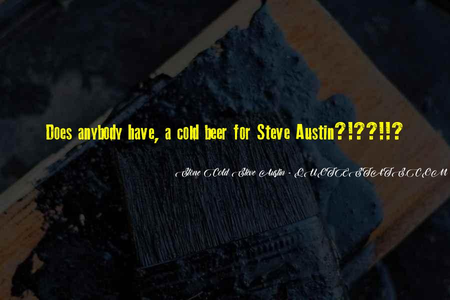 Stone Cold's Quotes #1584344