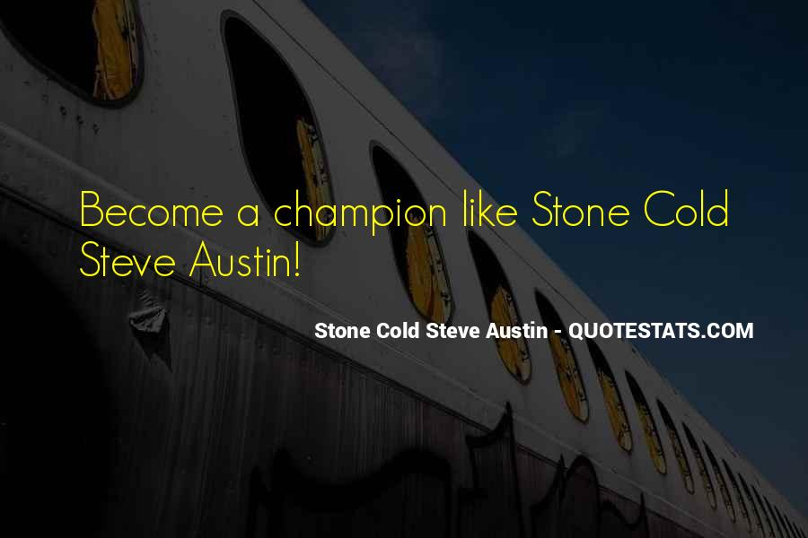 Stone Cold's Quotes #161964