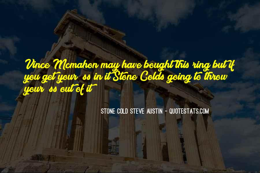 Stone Cold's Quotes #571416