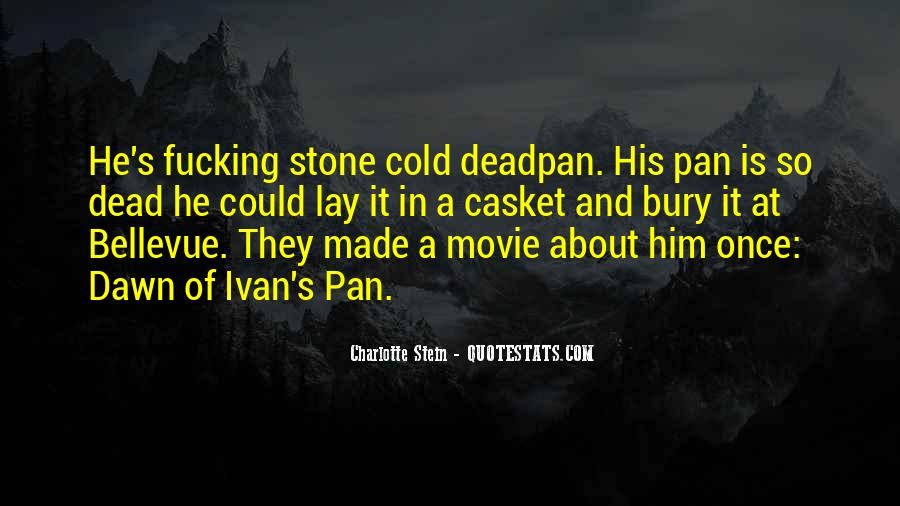 Stone Cold's Quotes #79464