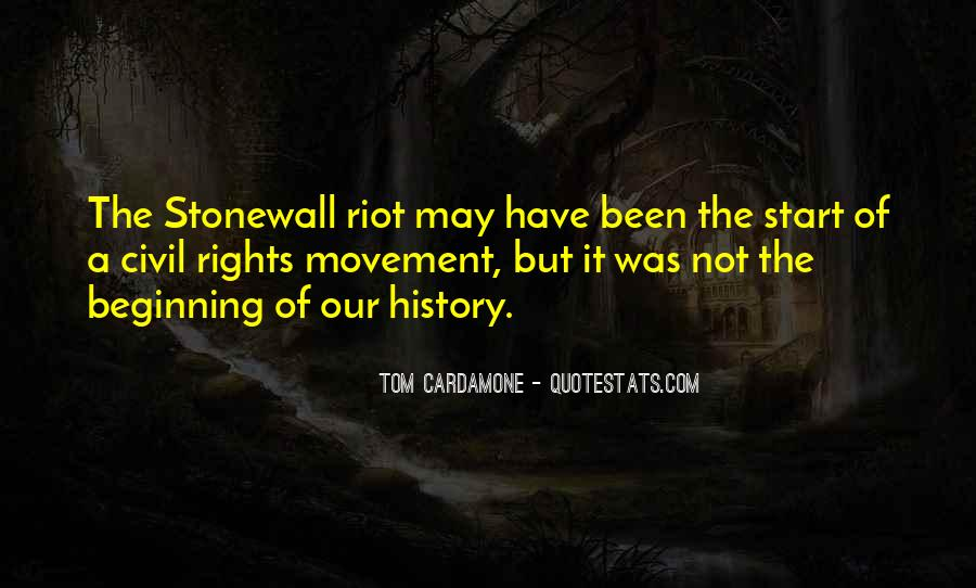 Stonewall Riot Quotes #925829