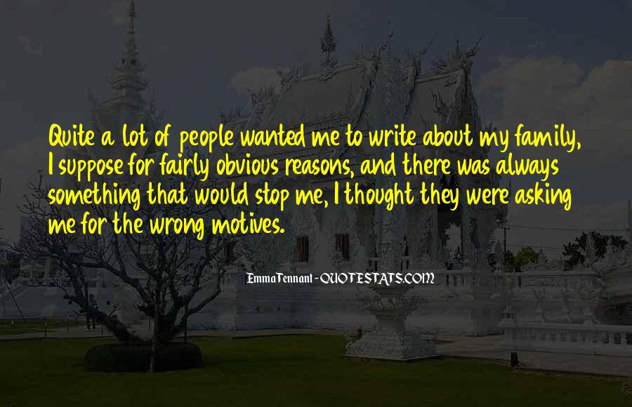 Stop Asking About Me Quotes #226011