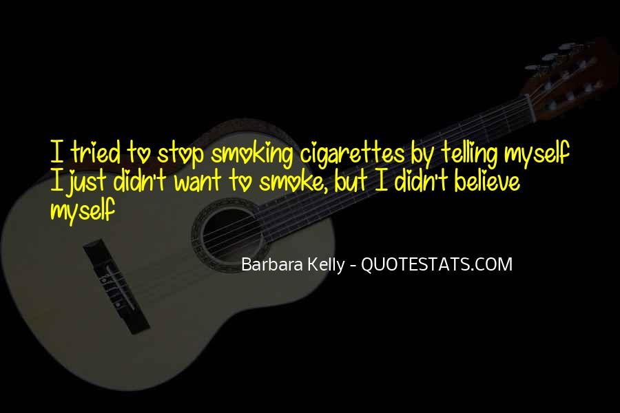 Stop Cigarette Smoking Quotes #440728