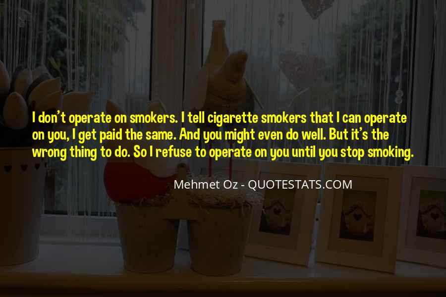 Stop Cigarette Smoking Quotes #597040