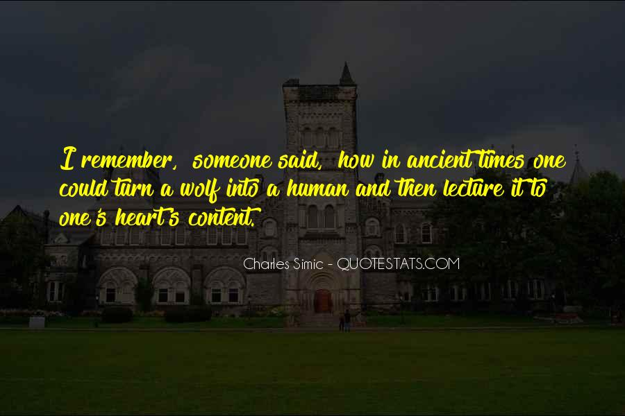 Quotes About Ancient Times #1113426