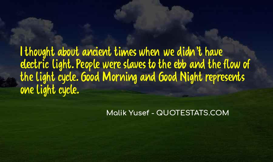 Quotes About Ancient Times #1141846