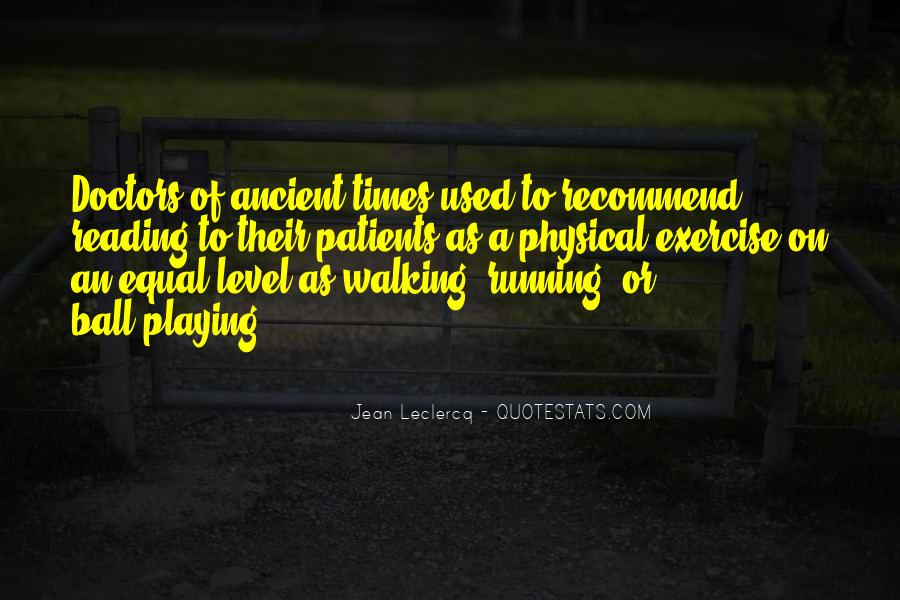 Quotes About Ancient Times #1287666