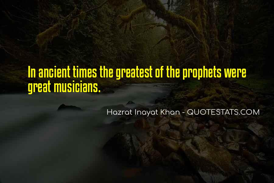 Quotes About Ancient Times #1293250