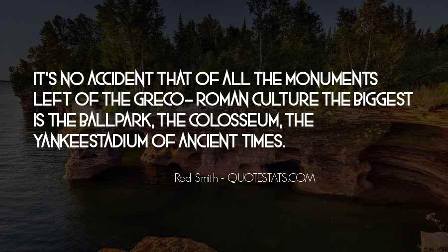Quotes About Ancient Times #1432689