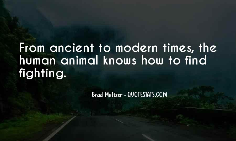 Quotes About Ancient Times #1444701