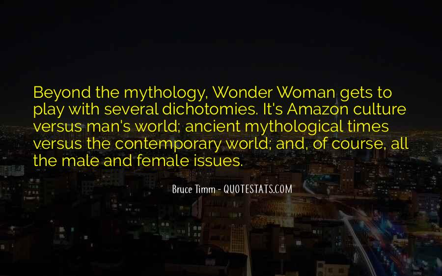 Quotes About Ancient Times #1497046