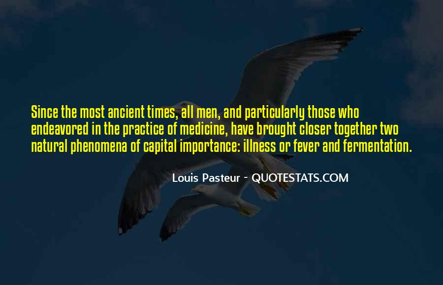 Quotes About Ancient Times #219472