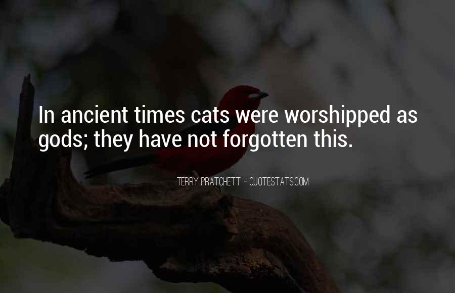 Quotes About Ancient Times #220423