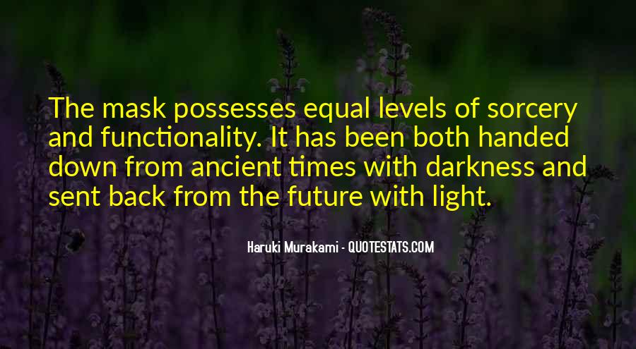 Quotes About Ancient Times #280652