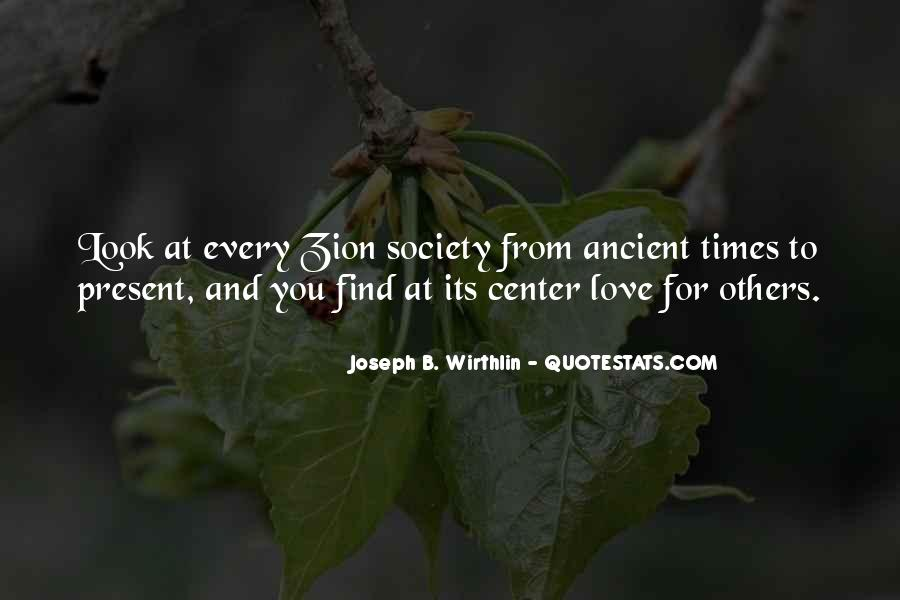 Quotes About Ancient Times #430067
