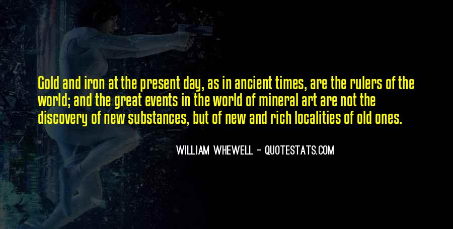 Quotes About Ancient Times #629292