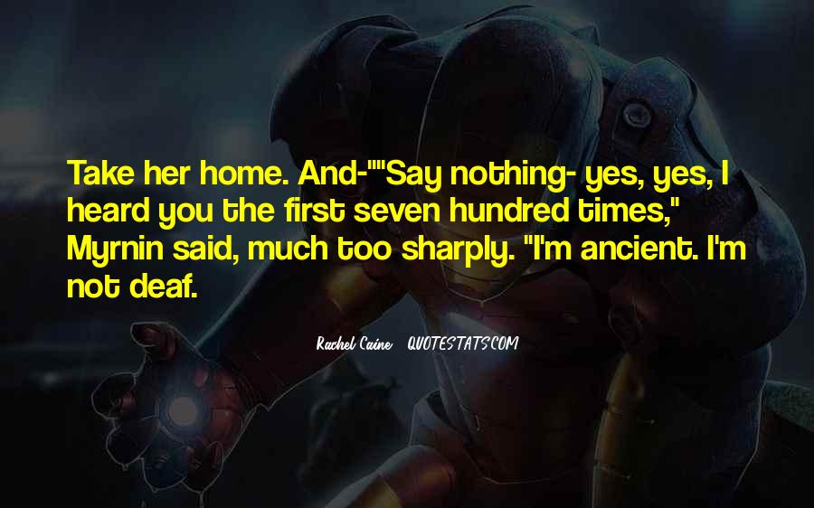 Quotes About Ancient Times #655042