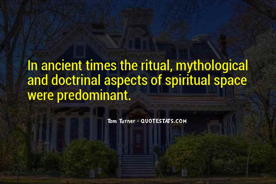 Quotes About Ancient Times #917618