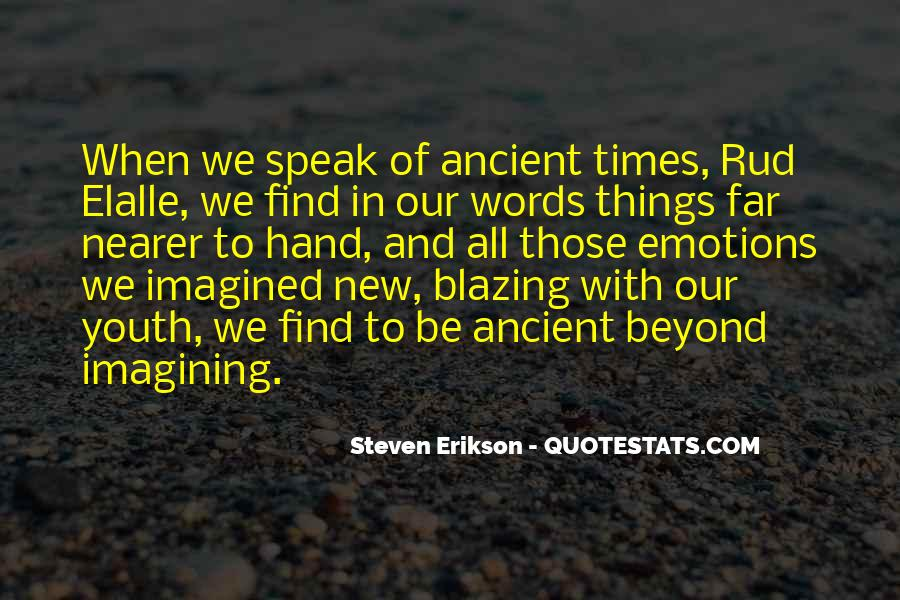 Quotes About Ancient Times #932462