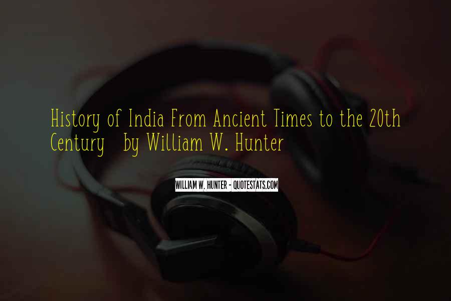 Quotes About Ancient Times #970878