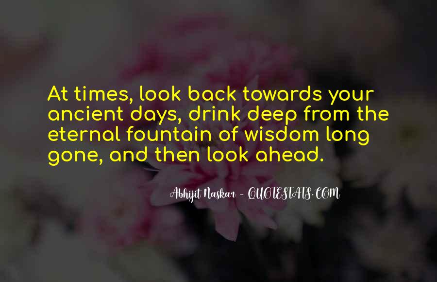 Quotes About Ancient Times #991636