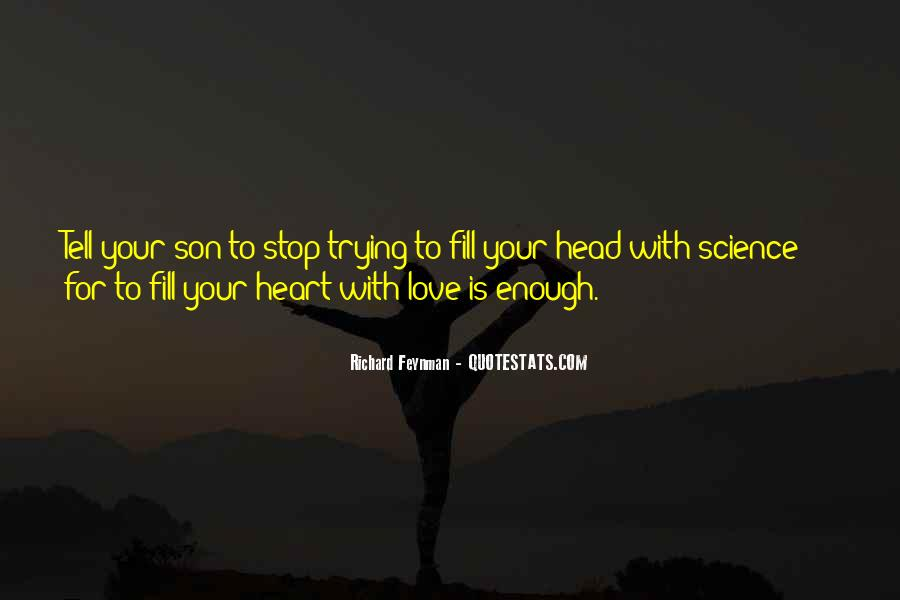 Stop Trying Love Quotes #1354126