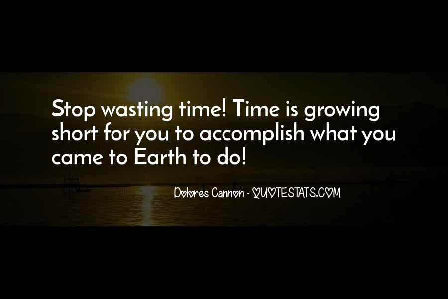 Stop Wasting My Time Quotes #1128868