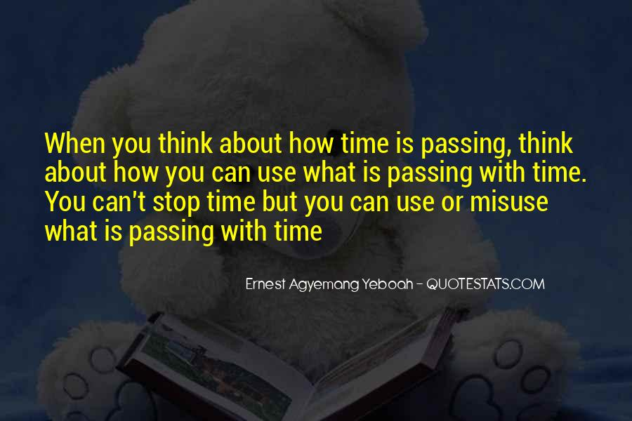 Stop Wasting My Time Quotes #830989