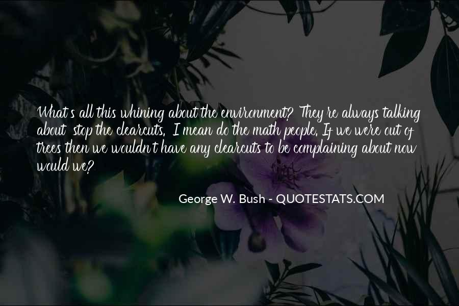 Stop Whining Complaining Quotes #1396366