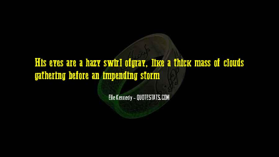 Storm Clouds Gathering Quotes #1544225