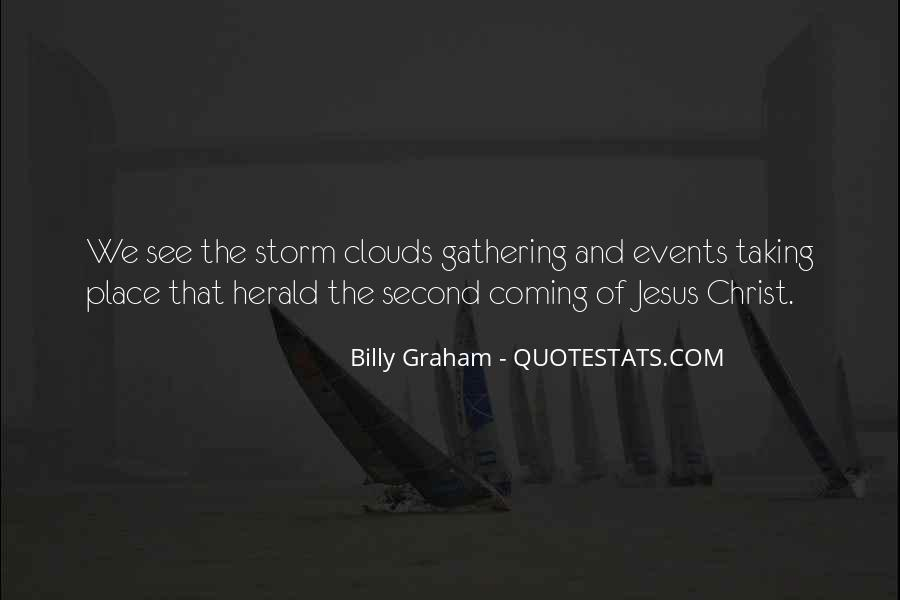 Storm Clouds Gathering Quotes #1829986
