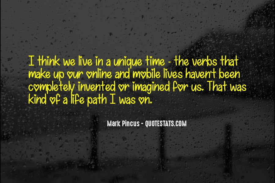 Quotes About Unique Man #15304