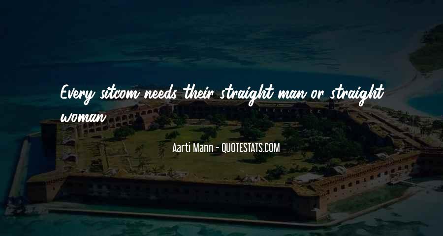 Straight Man Quotes #493116