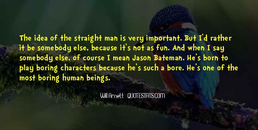 Straight Man Quotes #696867
