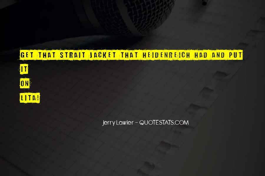 Strait Jacket Quotes #1419611