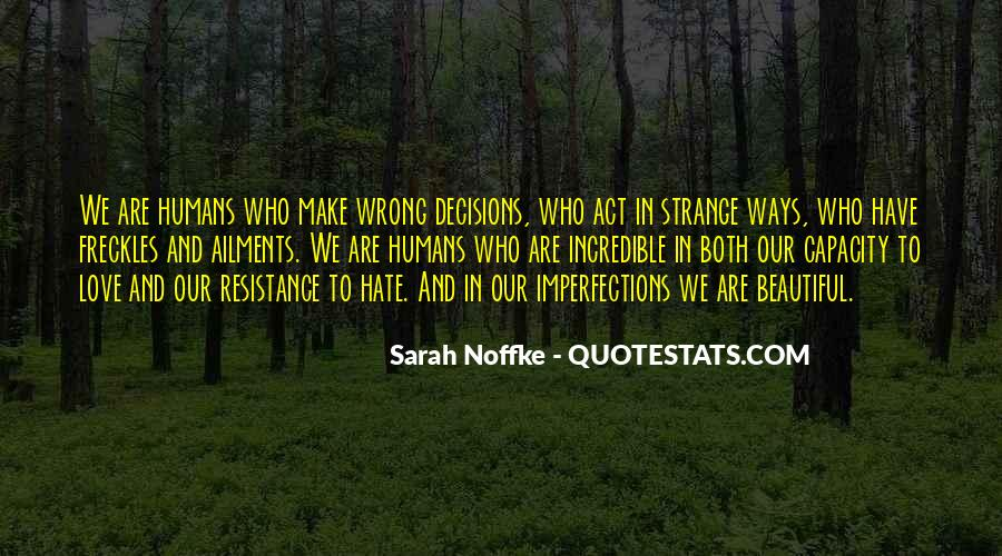 Strange But Beautiful Quotes #1023147