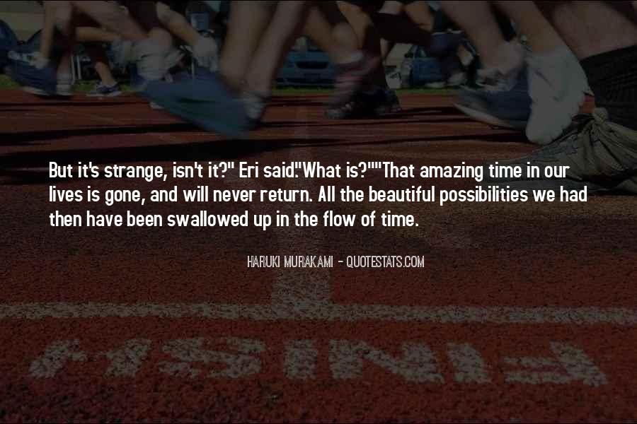 Strange But Beautiful Quotes #1062284