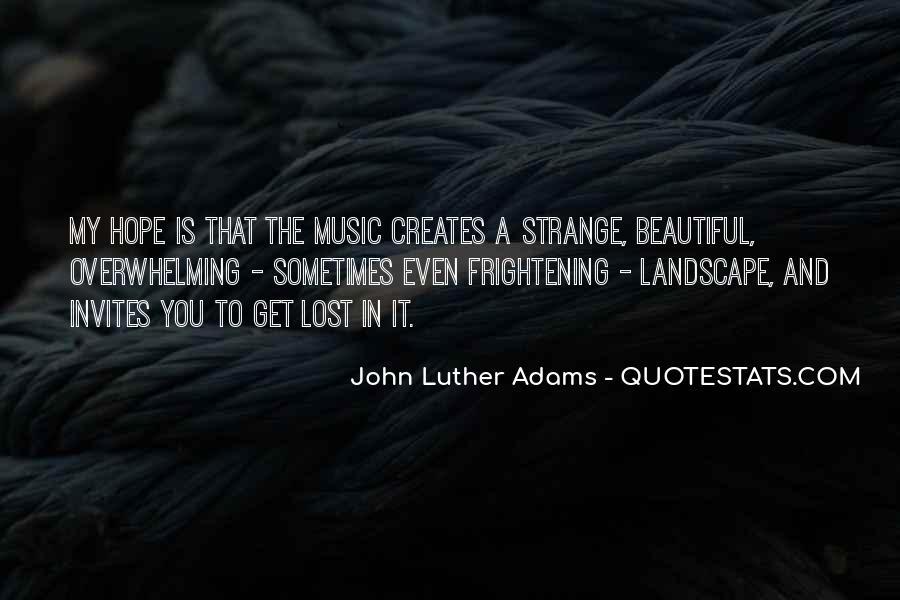 Strange But Beautiful Quotes #1173474