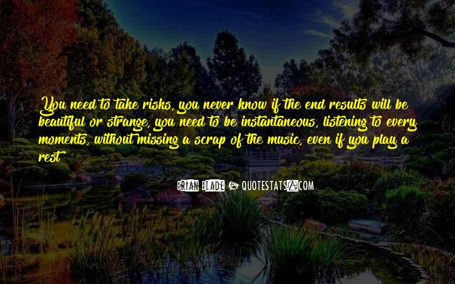 Strange But Beautiful Quotes #1187677